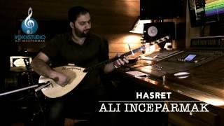 ALI INCEPARMAK-HASRET