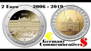 2 Euro 2006 2007 2008 2009 2010 2011 2012 2013 2014 2015 2016 2017 2018 2019 Germany commemorative $