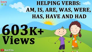 verbs learn about helping verbs am is are was were has have had