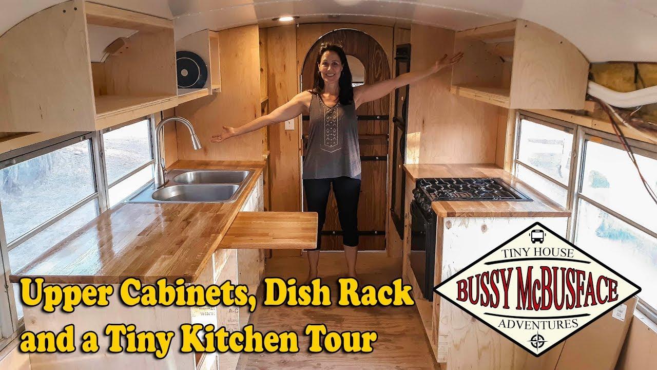Upper Kitchen Cabinets Dish Rack Tiny Tour Of Skoolie Kitchen Youtube