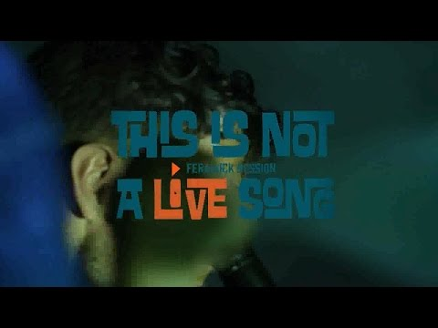 This is Not a LiVE Song Ferarock Sessions - RICH AUCOIN