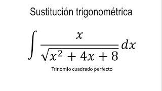 Integrales por sustitución trigonométrica | Ejemplo 1