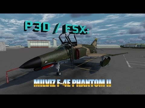 P3D / FSX Review - MilViz F-4E Phantom II