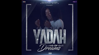 YADAH - Land Of Our Dreams (Official Video)