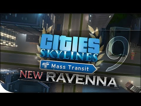 Grand City! - Mass Transit Gameplay | Cities: Skylines — New Ravenna 9