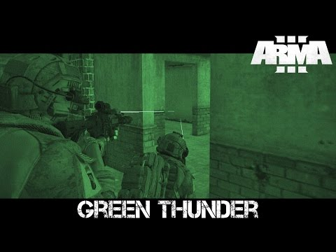Operation Green Thunder - ArmA 3 Navy SEAL Co-op Gameplay