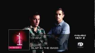 Slap In The Bass - Chant
