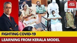 Fighting COVID-19: Learning From Kerala Model | Info Corona With Rajdeep