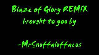 Blaze Of Glory REMIX