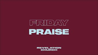 Friday Praise with James // 3rd July