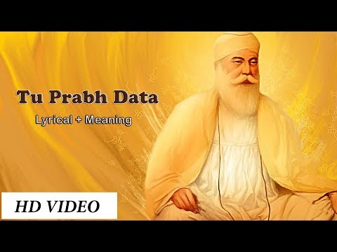 Tu Prabh Data || Shabad with English translation