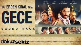 Sakin Künar - Arıza Var (Gece Film Soundtrack)