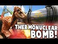 Ark: Modded Creations! - THERMONUCLEAR BOMB, UFO