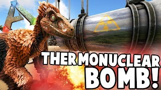 Ark: Modded Creations! - THERMONUCLEAR BOMB, UFO'S + MORE!! [#2]