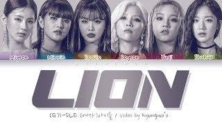 Download lagu (G)I-DLE - LION (Color Coded Lyrics Eng/Rom/Han/가사)