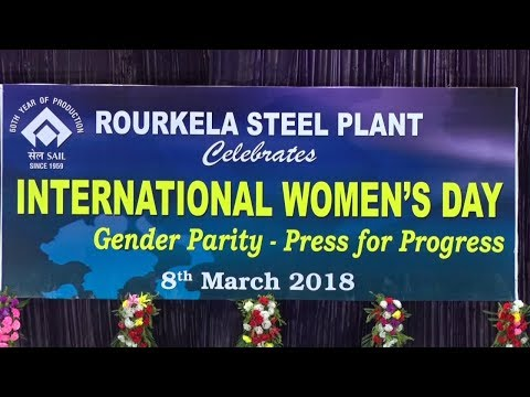INTERNATIONAL WOMEN'S DAY 2018 | Rourkela Steel Plant