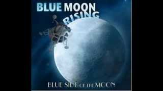 1145 Blue Moon Rising - Blood On The Ground