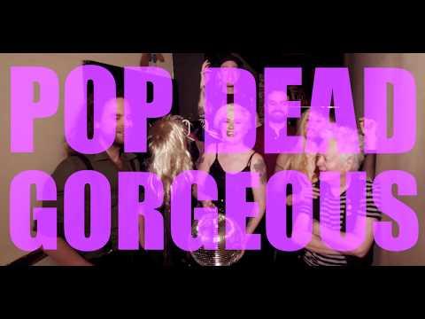 POP DEAD GORGEOUS promo