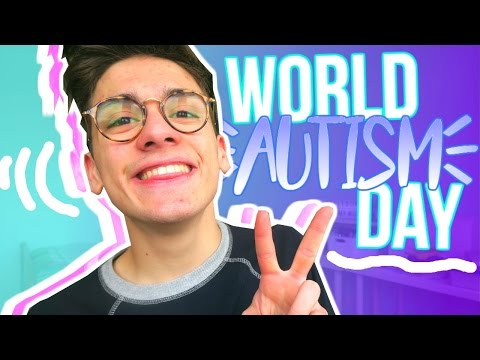 WORLD AUTISM AWARENESS DAY 2017 || WHY I'M PROUD TO BE AUTISTIC ☺️