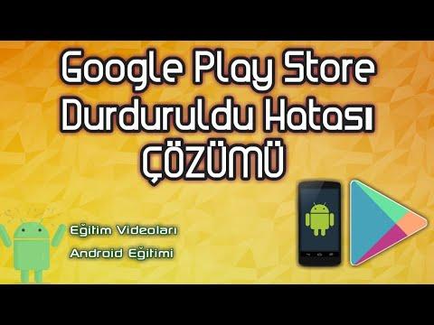 Google Play Store Durduruldu Hatası ÇÖZÜM Yöntemi   ANDROİD