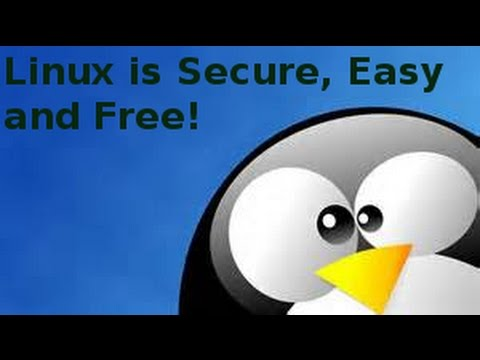 Linux is Secure, Easy and Free!