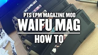 Cerberus TV - Waifu Mag PTS EPM magazine tutorial.