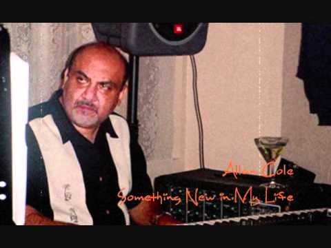 Alan Cole - Something New In My Life