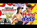 Nikle Currant New Dj Hard Electro Bass Rimix 2018 {Jassi Gill,Neha Kakkar,Sukh E Muzical,Jani)
