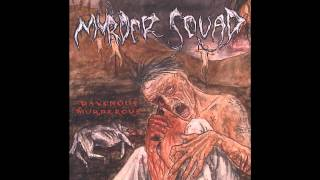 Murder Squad - Disturbing the Freaks