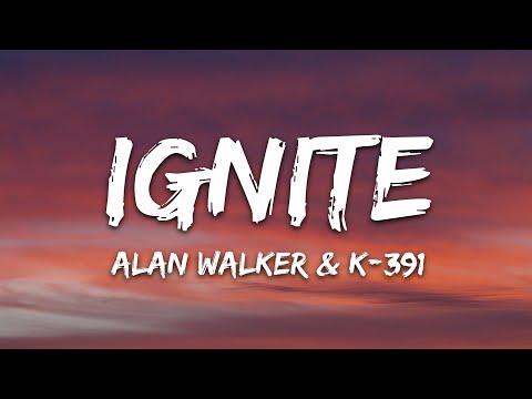 Alan Walker & K - 391 - Ignite (Lyrics) ft. Julie Bergan & Seungri