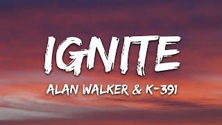 Download Alan Walker & K-391 - Ignite (Lyrics) ft. Julie Bergan & Seungri