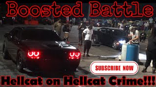 BOOSTED DODGE CHARGER HELLCAT VS BOOSTED CHALLENGER