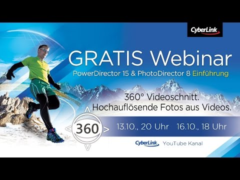 PowerDirector 15 & PhotoDirector 8: Einführung 360° | CyberLink Webinar