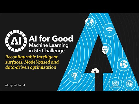Reconfigurable Intelligent Surfaces | AI/ML IN 5G CHALLENGE