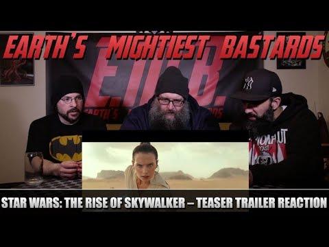 Trailer Reaction: Star Wars: The Rise of Skywalker – Teaser