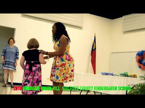 2018 GRADUATE UNION HILL  GUILFORD COUNTY KINDERGATEN SCHOOL