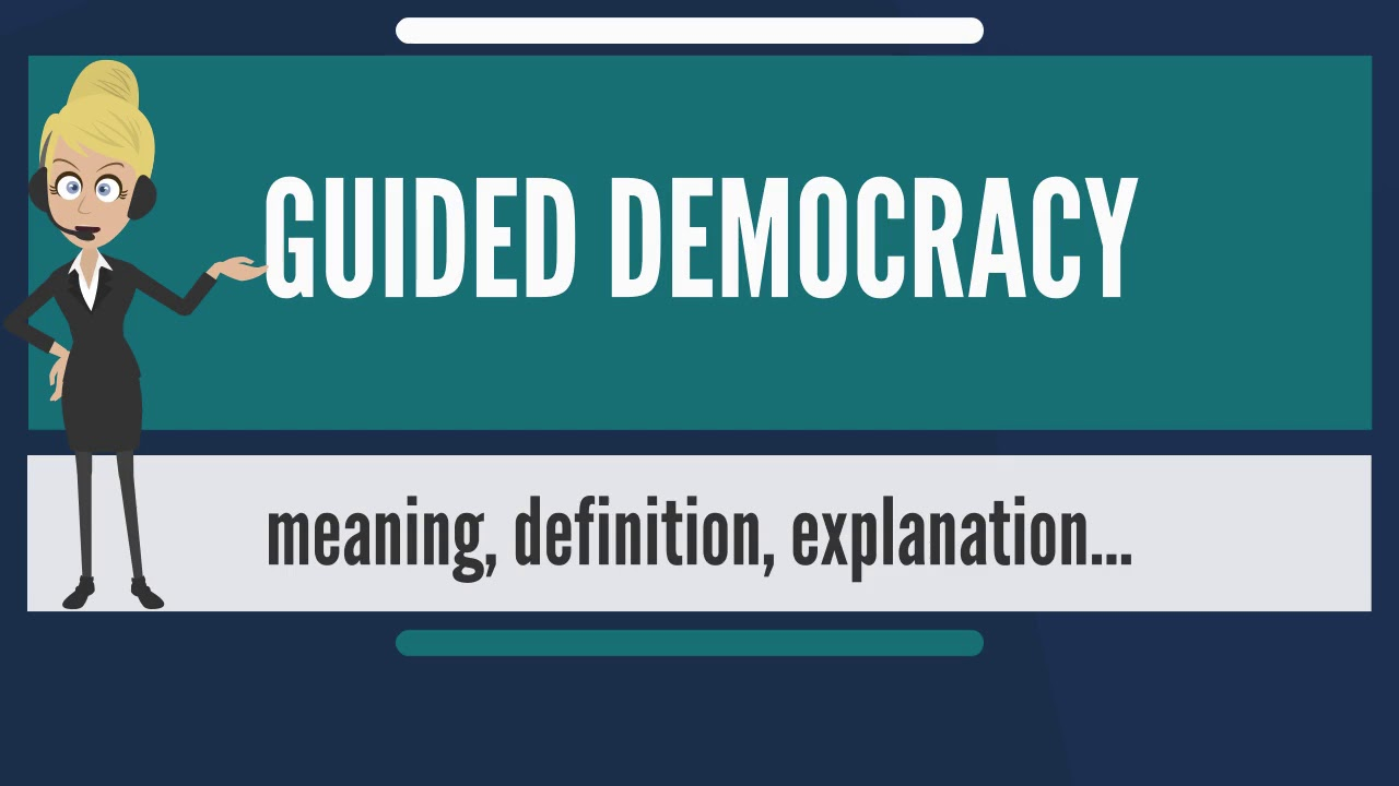 what is guided democracy what does guided democracy mean guided rh youtube com Autocracy Definition Oligarchy Definition