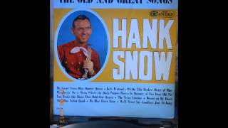 Watch Hank Snow My Blue River Rose video