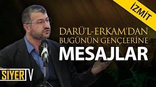 Darü'l-Erkam'dan Bugünün Gençlerine Mesajlar | Muhammed Emin Yıldırım (İzmit)