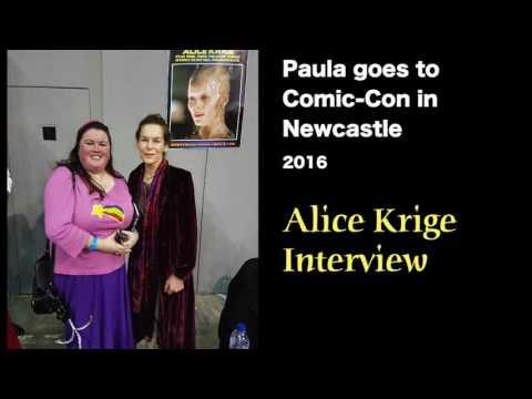 Paula Goes To Newcastle Comic Con - Alice Krige Interview