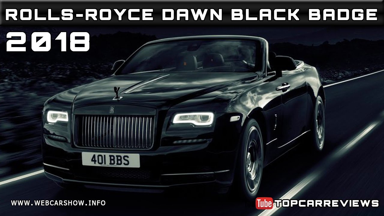 2018 rolls royce dawn black badge review rendered price. Black Bedroom Furniture Sets. Home Design Ideas