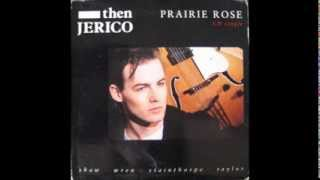 Then Jerico - Prairie Rose (12 Inch Version)