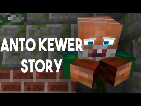 "The Story Of Anto Kewer"" - MINECRAFT ANIMATION INDONESIA"