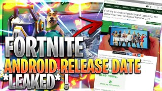 Fortnite Android *Leaked* Release Date 🔥 [ BIG NEWS ! ]