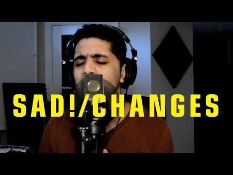 XXXTENTACION - Sad! / Changes (R&B Mashup / Cover) (lyrics)