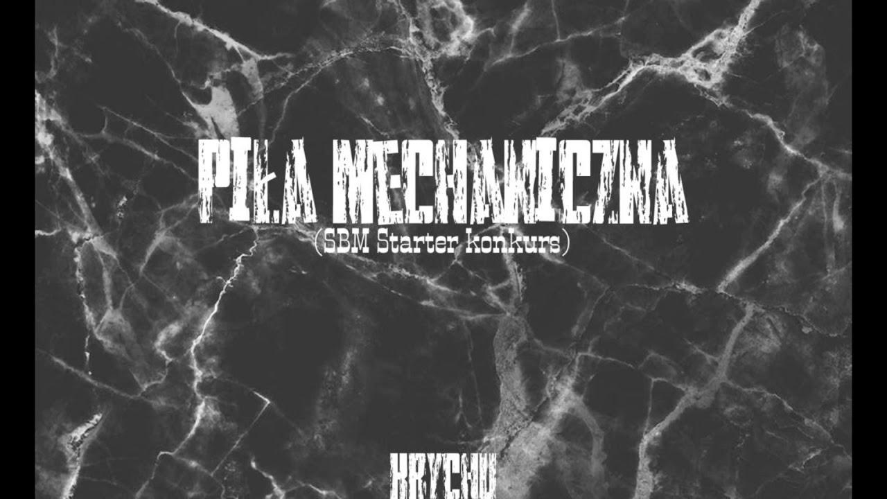 DOWNLOAD Krychu – Piła mechaniczna (prod. Pedro & Francis) (Official Music Audio) ◼️SBM Starter konkurs◼️ Mp3 song