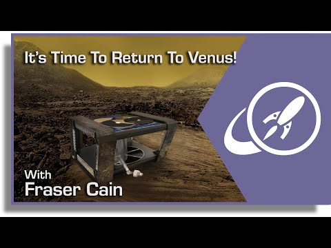 Surviving On Venus. Is It Time To Go Back To That Awful Place?