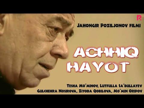 Achchiq hayot (o'zbek film) | Аччик хаёт (узбекфильм)