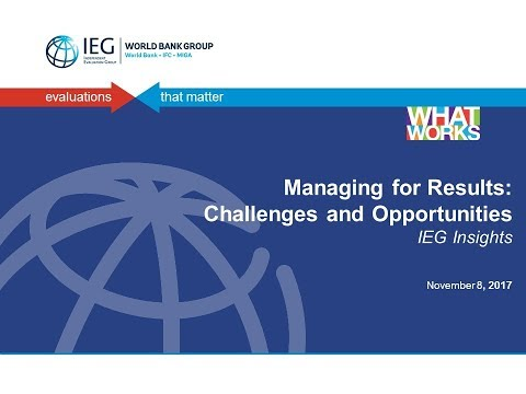 IEG Event: Managing for Results - Challenges and Opportunities