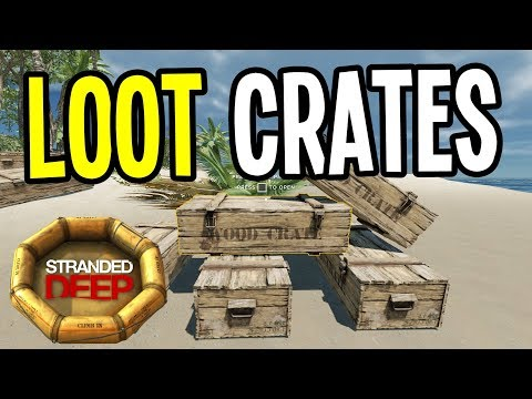 SHIPWRECK LOOT CRATES - Stranded Deep Gameplay Playthrough - Episode  2
